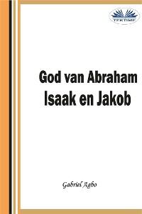 Cover God Van Abraham,Isaak En Jakob