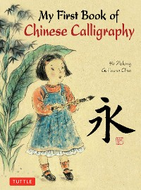 Cover My First Book of Chinese Calligraphy