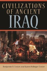 Cover Civilizations of Ancient Iraq
