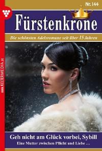 Cover Fürstenkrone 144 – Adelsroman