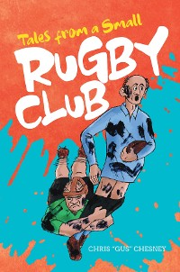 Cover Tales from A Small Rugby Club