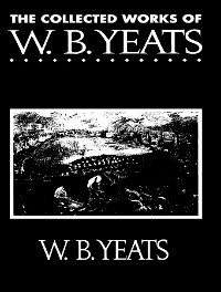 Cover The Complete Works of William Butler Yeats