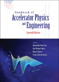 Cover Handbook Of Accelerator Physics And Engineering (2nd Edition)