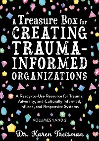 Cover A Treasure Box for Creating Trauma-Informed Organizations