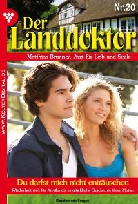 Cover Der Landdoktor 20 – Arztroman