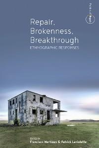 Cover Repair, Brokenness, Breakthrough