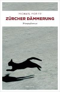 Cover Zürcher Dämmerung