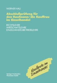 Cover Abschluprufung fur den Kaufmann/die Kauffrau im Einzelhandel