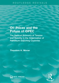 Cover Oil Prices and the Future of OPEC