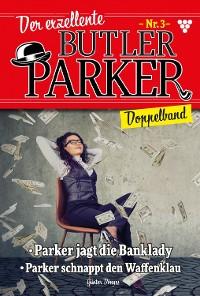 Cover Der exzellente Butler Parker Doppelband 3 – Kriminalroman