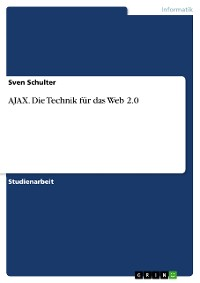 Cover AJAX. Die Technik für das Web 2.0