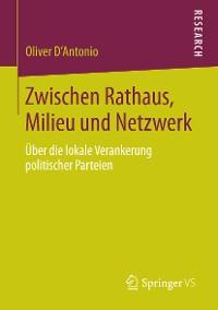 Cover Zwischen Rathaus, Milieu und Netzwerk