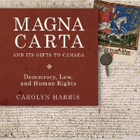 Cover Magna Carta and Its Gifts to Canada