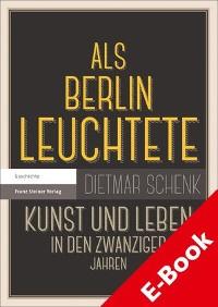 Cover Als Berlin leuchtete