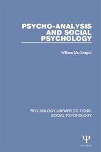 Cover Psycho-Analysis and Social Psychology