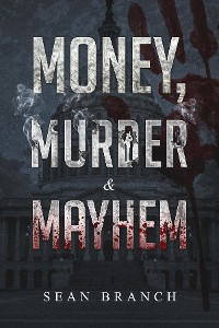 Cover Money, Murder & Mayhem