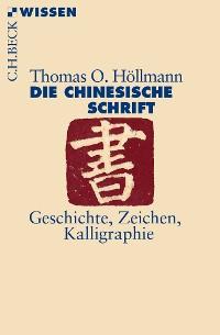 Cover Die chinesische Schrift
