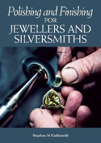 Cover Polishing and Finishing for Jewellers and Silversmiths