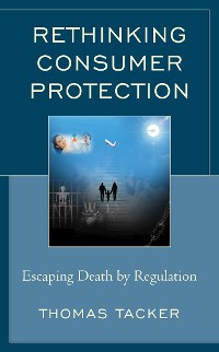 Cover Rethinking Consumer Protection