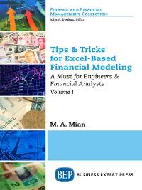 Cover Tips & Tricks for Excel-Based Financial Modeling, Volume I