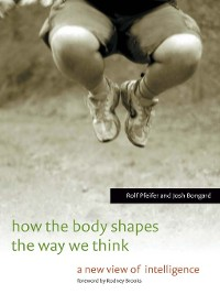 Cover How the Body Shapes the Way We Think