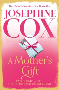 Cover Mother's Gift: Two Classic Novels