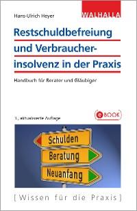 Cover Restschuldbefreiung und Verbraucherinsolvenz in der Praxis