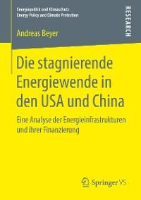 Cover Die stagnierende Energiewende in den USA und China