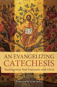 Cover An Evangelizing Catechesis