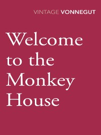 Cover Welcome to the Monkey House