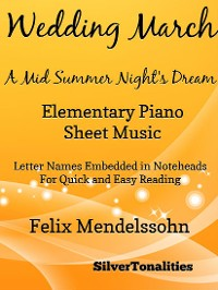 Cover Wedding March Midsummer Night's Dream Elementary Piano Sheet Music