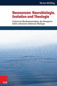 Cover Resonanzen: Neurobiologie, Evolution und Theologie