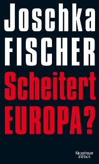 Cover Scheitert Europa?