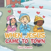 Cover When Jesus Came to Town