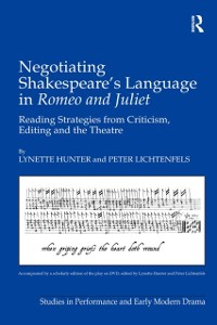 Cover Negotiating Shakespeare's Language in Romeo and Juliet
