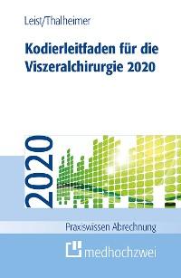 Cover Kodierleitfaden für die Viszeralchirurgie 2020