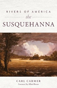 Cover Rivers of America: The Susquehanna