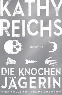 Cover Die Knochenjägerin
