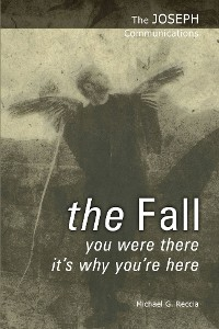 Cover The Joseph Communications: The Fall