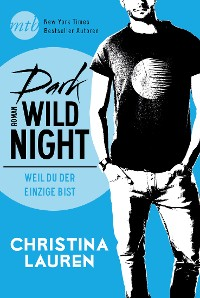 Cover Dark Wild Night - Weil du der Einzige bist