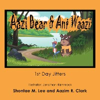 Cover Aazi Bear & Ant Waazi