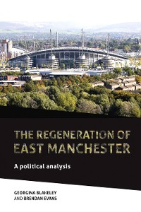 Cover The regeneration of east Manchester