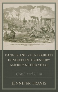 Cover Danger and Vulnerability in Nineteenth-century American Literature