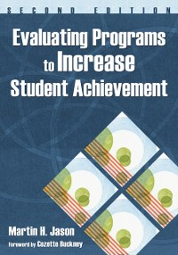 Cover Evaluating Programs to Increase Student Achievement