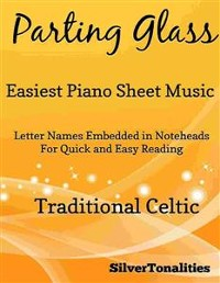 Cover Parting Glass Easiest Piano Sheet Music