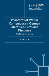 Cover Phantoms of War in Contemporary German Literature, Films and Discourse