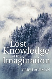Cover Lost Knowledge of the Imagination
