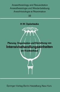Cover Planung, Organisation und Einrichtung von Intensivbehandlungseinheiten am Krankenhaus