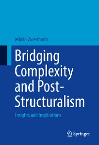 Cover Bridging Complexity and Post-Structuralism