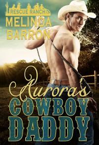 Cover Aurora's Cowboy Daddy